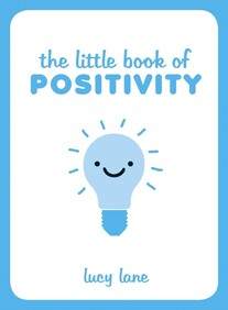 Gift Book / The Little Book of Positivity