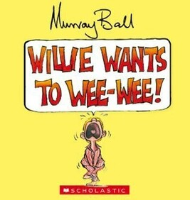Willie Wants to Wee Wee - Board Book