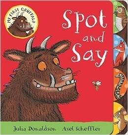 My First Gruffalo - Spot and Say