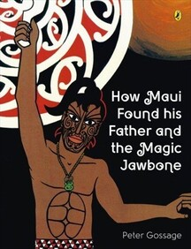 Peter Gossage Maori Legends / How Maui Found his Father and the Magic Jawbone