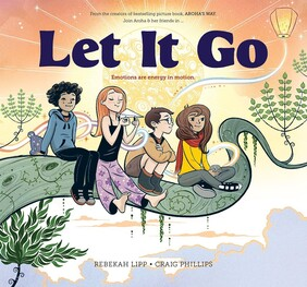 Let it Go - Emotions are energy in motion