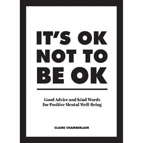 Gift Book / It's OK Not To Be OK