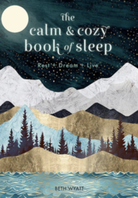 THE CALM AND COZY COOK BOOK OF SLEEP