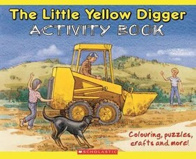 The Little Yellow Digger  Activity Book