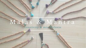 Mala's & Mantra's: 7th August 2021, 1pm - 5pm