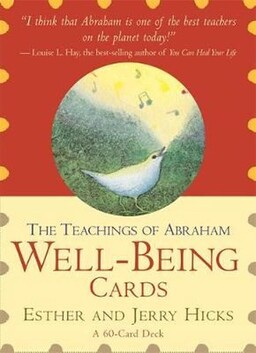 The Teachings of Abraham Hicks : Wellbeing Cards