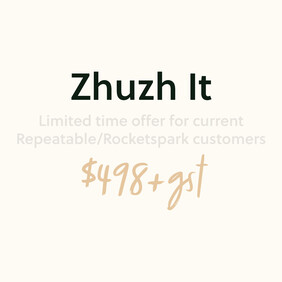 Website Package | Zhuzh It | Limited Time Offer for existing Repeatable/Rocketspark clients