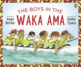 The Boys in the Waka Ama - Angie Belcher