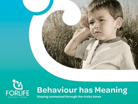 Behaviour has Meaning - Staying connected through the tricky times