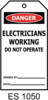 DANGER - ELECTRICIANS WORKING White Tags Pkt 25