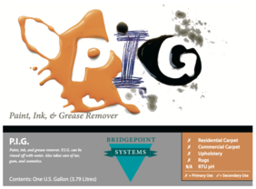 PIG - Paint, Ink, & Grease Remover - Bridgepoint