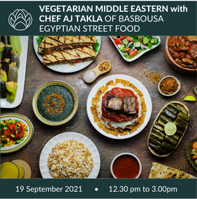 19 September | Vegetarian Middle Eastern with Chef AJ Takla-SOLD OUT