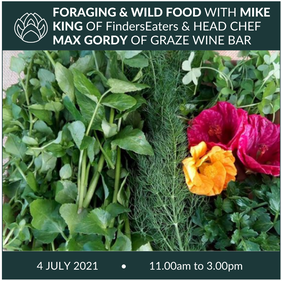 4 July   Foraging & Wild Food cooking demo and tasting