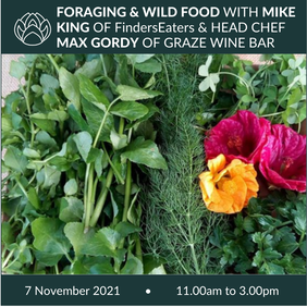 7 November 2021 | Foraging & Wild Food cooking demo and tasting