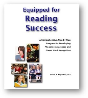 Equipped for Reading Success by David Kilpatrick