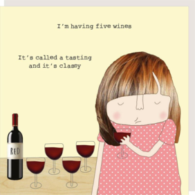 Rosie made a thing Classy-humour card