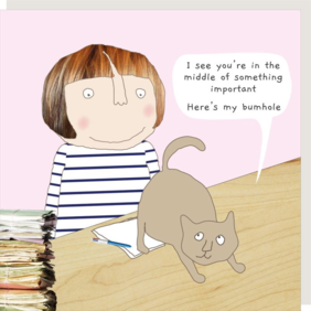 Rosie made a thing  Cat bum-humour card