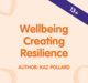 Wellbeing Creating Resilience