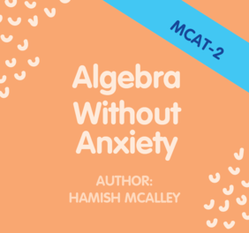 Algebra without Anxiety - MCAT-2 - Merit and Excellence level