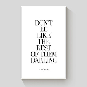 Don't Be Like The Rest of Them Darling framed canvas 70x100cm