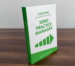 Everything you need to know about Xero Practice Manager (couriered)