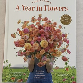 Floret Farms - A Year in Flowers