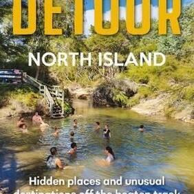 Worth a Detour - North Island