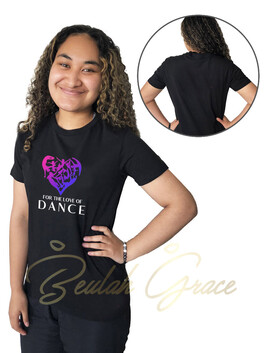 For the Love of Dance Tee